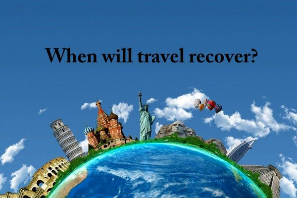 When will travel recover?